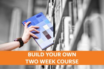 Build Your Own Two-Week Course